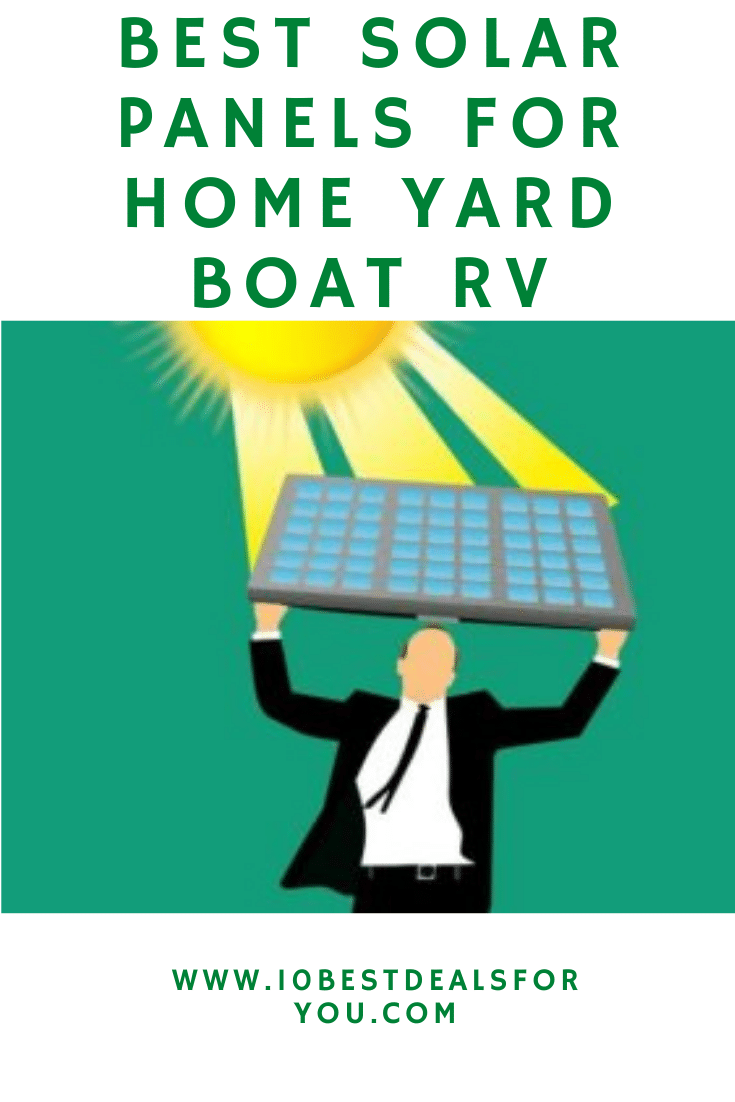 Best Solar Panels For Home Yard Boat RV