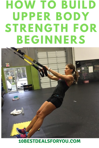 how-to-build-upper-body-strength-for-beginners: woman working out
