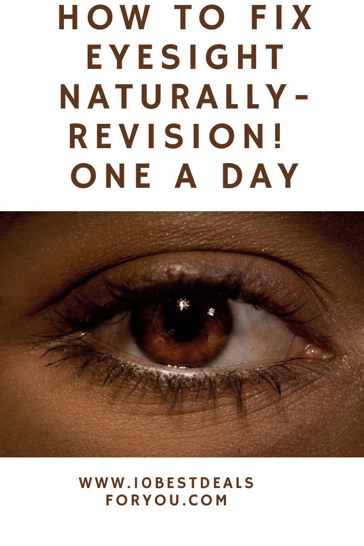 how to fix eyesight naturally